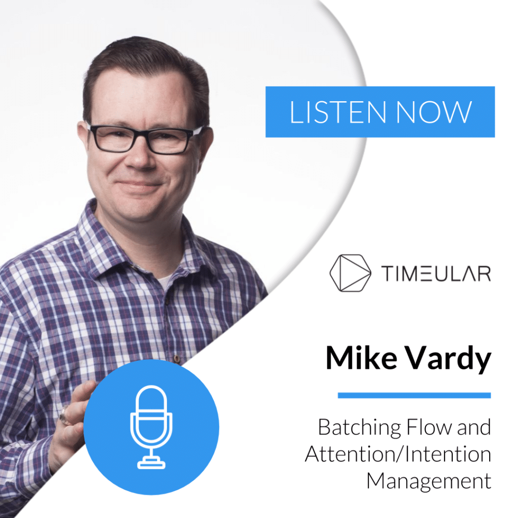 Timeular Productivity Masterminds podcast Mike Vardy