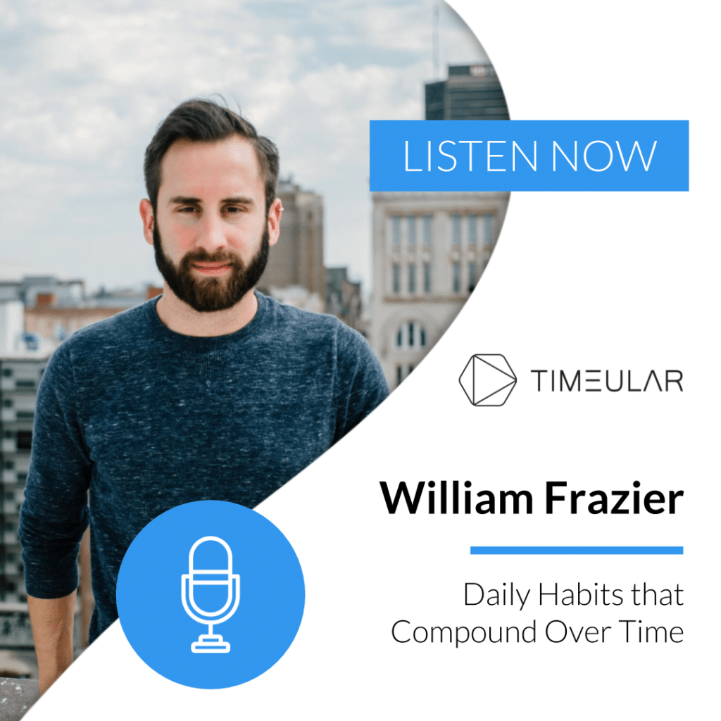 Timeular Productivity Masterminds William Frazier