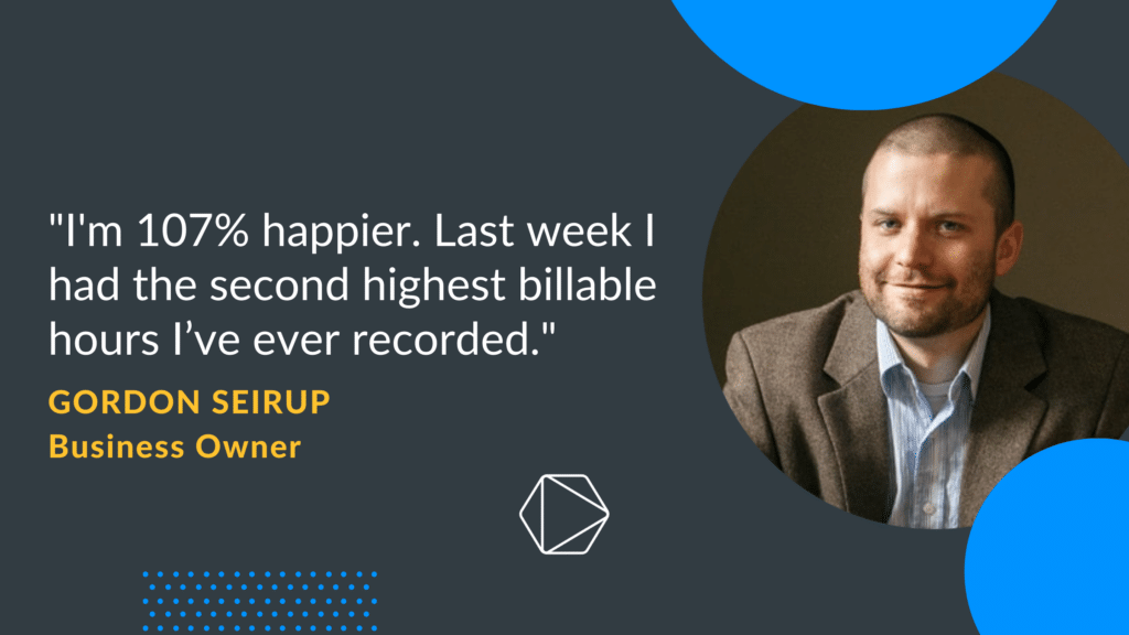 Testimonial of Gordon increasing more billable hours with Timeular and being 107% happier in the process